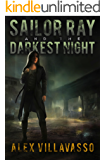 Sailor Ray and the Darkest Night (The Pact Book 1)