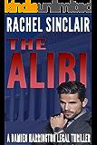The Alibi: A Damien Harrington Legal Thriller