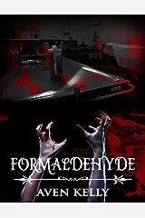 Formaldehyde Kindle Edition