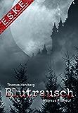 E.S.K.E.: Blutrausch: European-Serial-Killer-Enforcement (German Edition)