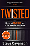 Twisted: Don't let murder get in the way of a good story (English Edition)