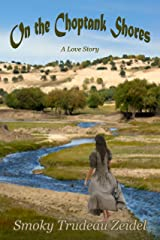 On The Choptank Shores - A Love Story Paperback