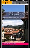 Tania Toffer, ogni giorno una sfida: avventure di una cronista distratta