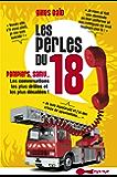 Les perles du 18: Pompiers, Samu... Les conversations les plus drôles et les plus décalées
