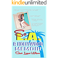 So L.A. - A Hollywood Memoir: by the Daughter of a Rock Star & a Pinup Model book cover