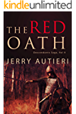 The Red Oath: ` (Descendants Saga Book 9)