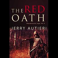 The Red Oath: ` (Descendants Saga Book 9) (English Edition)