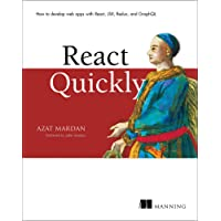 React Quickly: Painless web apps with React, JSX, Redux, and GraphQL