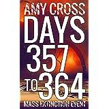 Days 357 to 364 (Mass Extinction Event Book 12)