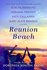 Reunion Beach: Stories Inspired by Dorothea Benton Frank Kindle Edition