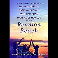Reunion Beach: Stories Inspired by Dorothea Benton Frank