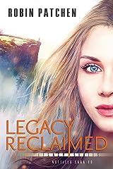 Legacy Reclaimed (Nutfield Saga Book 10) Kindle Edition