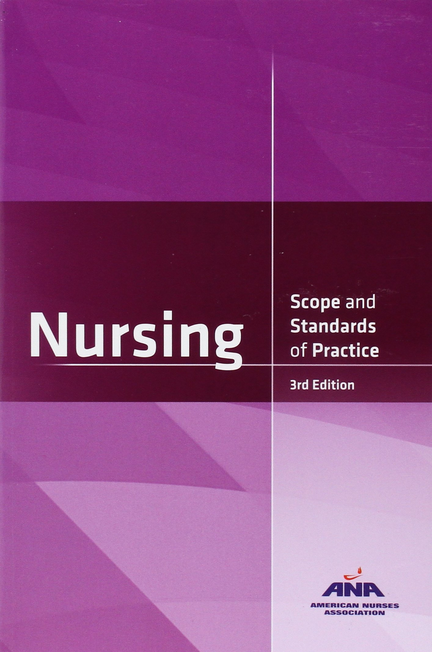 Nursing: Scope and Standards of Practice, 3rd Edition