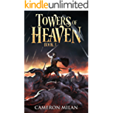 Towers of Heaven: A LitRPG Adventure (Book 3)