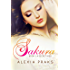 Sakura: A Secret Kiss (Falling for Sakura, #1): (A New Adult Reverse Harem Romance)