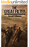 The Great Filter: A Post-Apocalyptic Gamelit Novel
