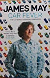 Car Fever: The Car Bore's Essential Companion
