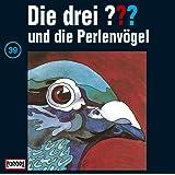 Die drei Fragezeichen - Folge 39: und die Perlenvögel