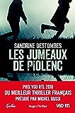 Les jumeaux de Piolenc - Prix VSD RTL du meilleur thriller français présidé par Michel Bussi (Hugo Thriller) (French Edition)
