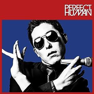 PERFECT HUMAN/RADIO FISH