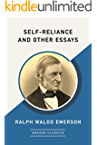 Self-Reliance and Other Essays (AmazonClassics Edition)
