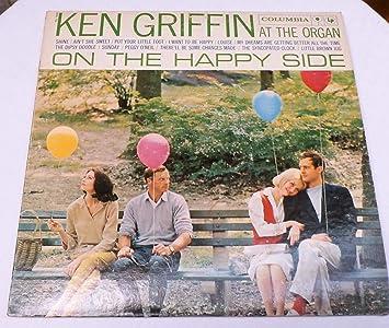 Ken Griffin - KEN GRIFFIN ON THE HAPPY SIDE vinyl record
