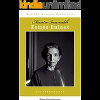 Esmée Bulnes: Maestra Incansable (Los Irrepetibles nº 2)