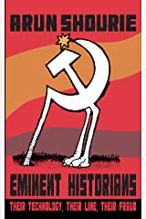 Eminent Historians: Their Technology, Their Line, Their Fraud Paperback