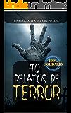 40 Relatos de Terror: Libro benéfico (Hospital Amic de la Fundación Sant Joan de Déu) (Spanish Edition)