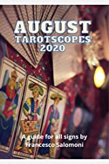 August 2020 Tarotscopes: A guide for all signs Kindle Edition