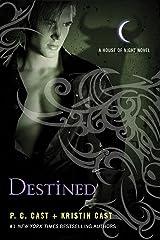 Destined: A House of Night Novel Kindle Edition