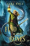 Find Me Their Bones (Bring Me Their Hearts Book 2)