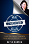 Real Estate Uncensored: Game Changing Insights From a Real Estate Insider