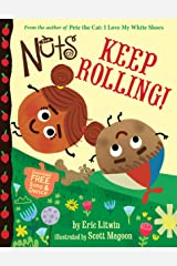 The Nuts: Keep Rolling! Kindle Edition