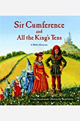 Sir Cumference and All the King's Tens: A Math Adventure Paperback