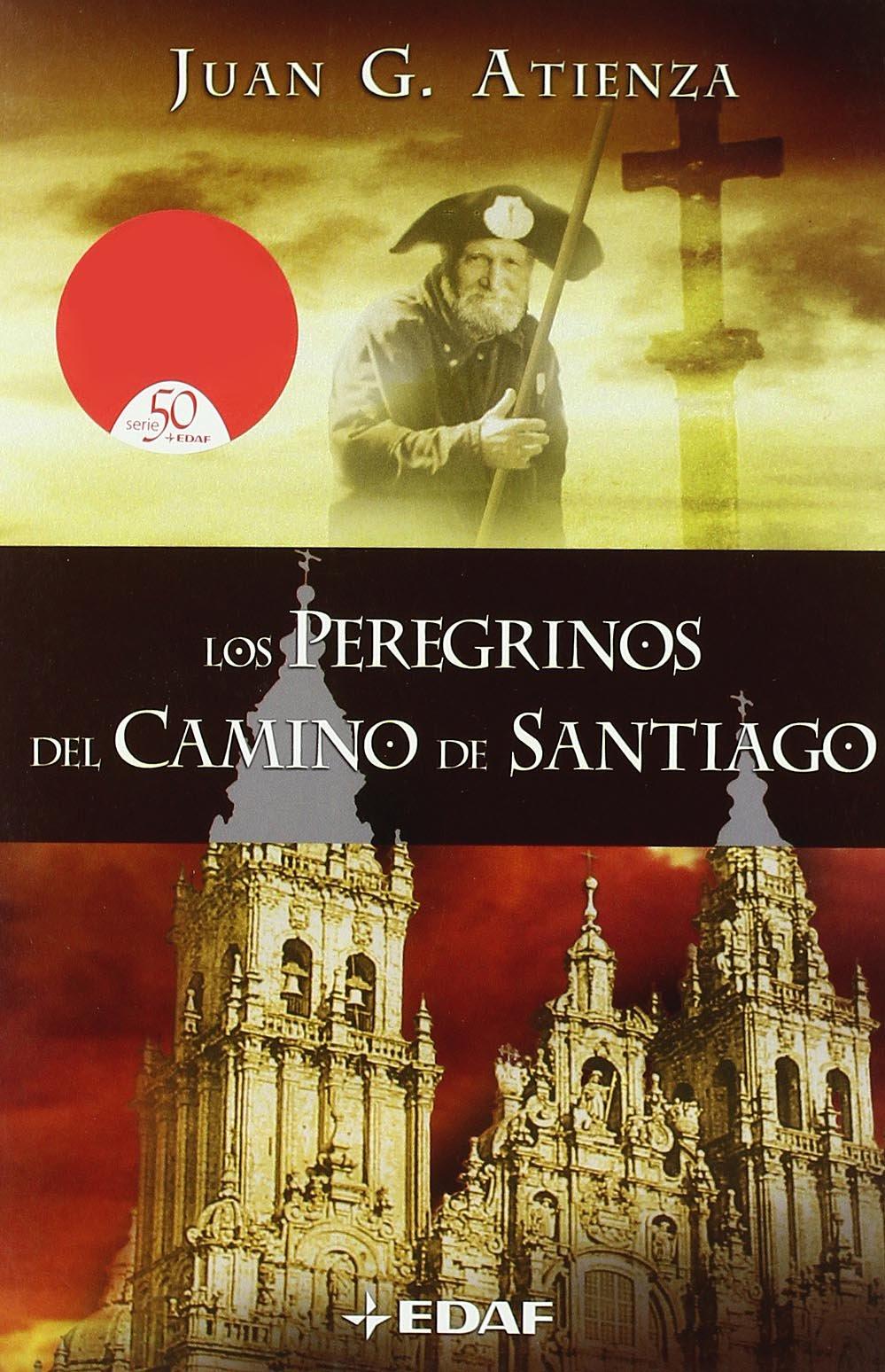 Read Online Los peregrinos del camino de Santiago (Mundo Magico y Heterodoxo) (Spanish Edition) ebook