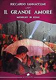 IL GRANDE AMORE: Midnight in Rome
