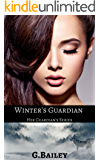Winter's Guardian (Her Guardian's Series Book 1) (English Edition)