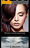 Winter's Guardian (Her Guardian's Series Book 1)