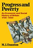 Progress and Poverty: An Economic and Social History of Britain 1700-1850.