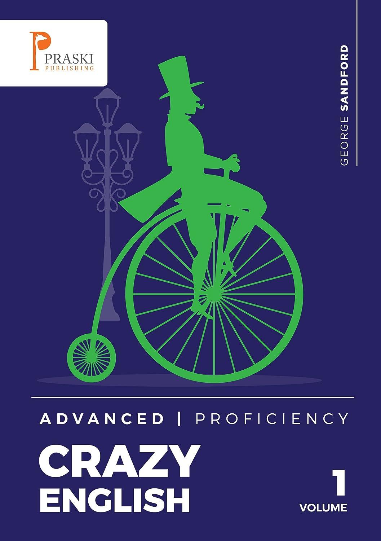 Crazy English - Advanced - Proficiency (English Edition) eBook ...