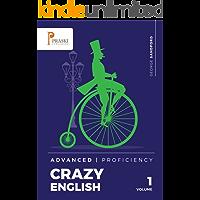 Crazy English - Advanced - Proficiency (English Edition)