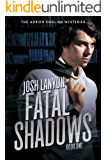Fatal Shadows: The Adrien English Mysteries 1