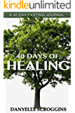 40 Days of Healing Journal