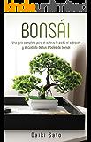 Bonsái: Una guía completa para el cultivo, la poda, el cableado y el cuidado de tus árboles de bonsái