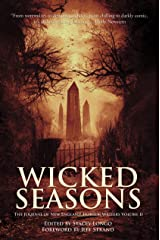 Wicked Seasons: The Journal of New England Horror Writers, Volume II Kindle Edition
