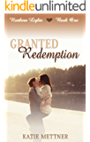 Granted Redemption: The Northern Lights Series