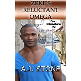 Zeke's Reluctant Omega: An MM/MPreg Shifter Romance (Draco International Book 3)