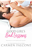 Good Girl's Bad Lessons (Dirty Debts Book 3)
