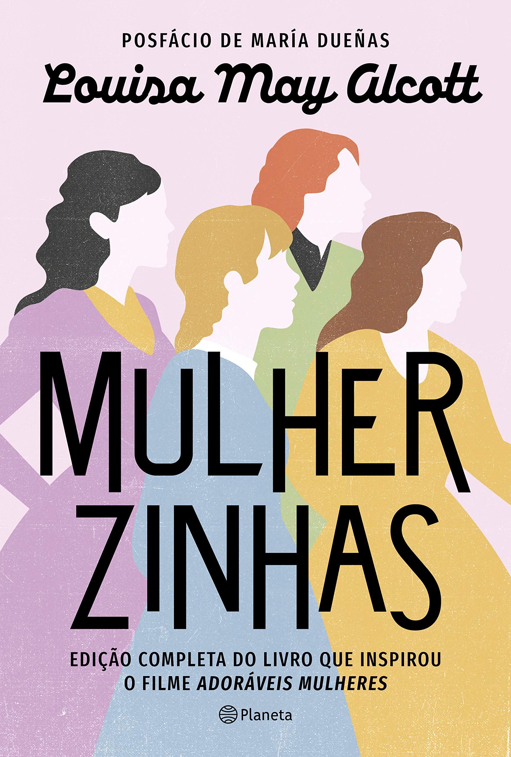 Mulherzinhas: Edição completa do livro que inspirou o filme Adoráveis mulheres | Amazon.com.br